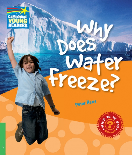 Cambridge Factbooks 3 Why Does Water Freeze?