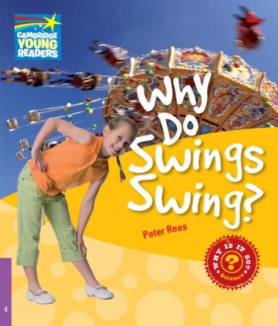 Cambridge Factbooks 4 Why Do Swings Swing?