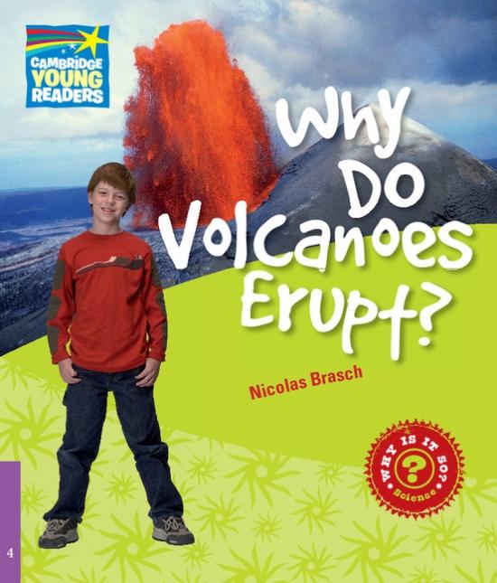 Cambridge Factbooks 4 Why Do Volcanoes Erupt?