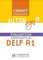 ALTER EGO 1 CARNET D´EVALUATION DELF A1