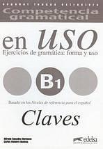 COMPETENCIA GRAMATICAL EN USO Niveau B1 CLAVE  : 9788477115021
