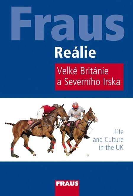 FRAUS Reálie Velké Británie a Severního Irska