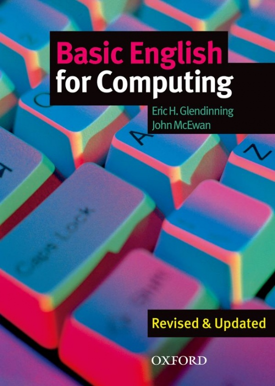 BASIC ENGLISH FOR COMPUTING NEW EDITION STUDENT´S BOOK : 9780194574709