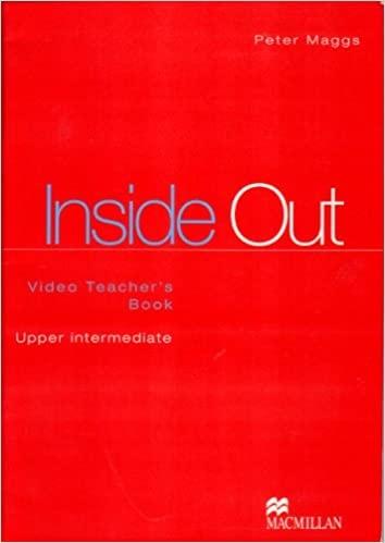 INSIDE OUT UPPER-INTERMEDIATE Video Teacher´s Book
