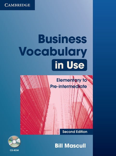 Business Vocabulary in Use Elementary to Pre-Intermediate (2nd Edition) with Answers & CD-ROM