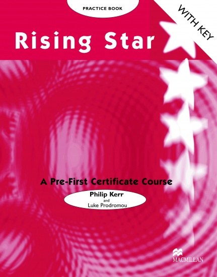 RISING STAR Pre-FCE Practice Book With Key