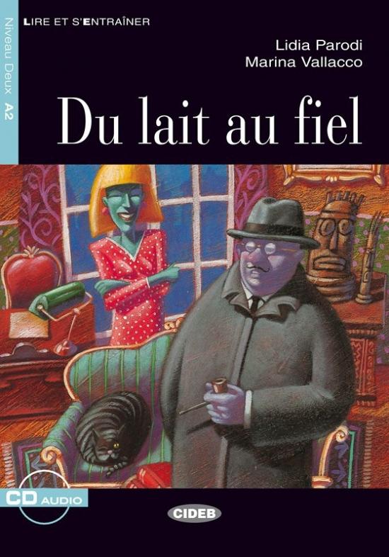 BLACK CAT - DU LAIT AU FIEL + CD (A2)