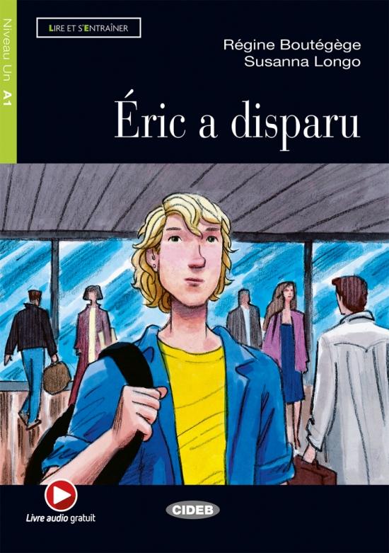 BLACK CAT - ÉRIC A DISPARU + CD (A1)