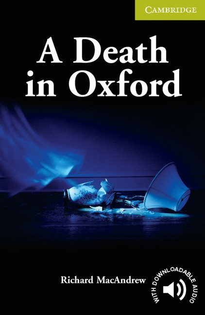 Cambridge English Readers Starter A Death in Oxford