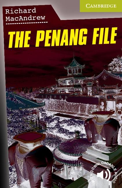 Cambridge English Readers Starter The Penang File