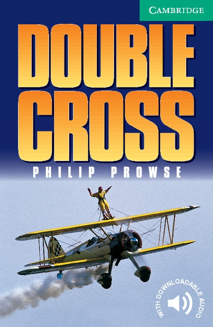 Cambridge English Readers 3 Double Cross