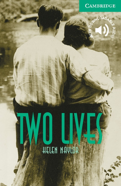 Cambridge English Readers 3 Two Lives