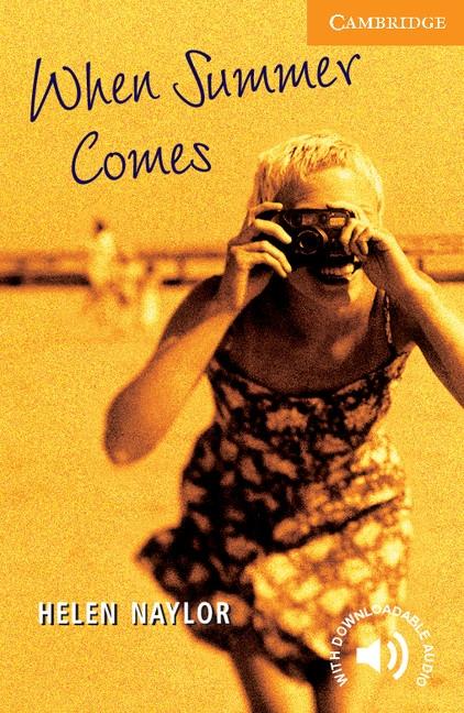 Cambridge English Readers 4 When Summer Comes