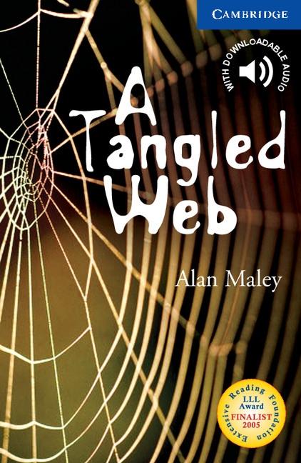 Cambridge English Readers 5 A Tangled Web