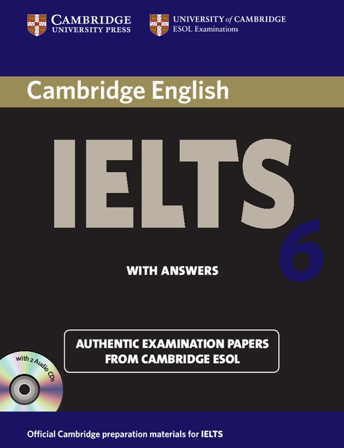 Cambridge IELTS Self-study Pack 6 (Student´s Book with answers and Audio CDs (2))