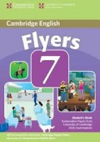 Cambridge Young Learners English Tests, 2nd Ed. Flyers 7 Student´s Book