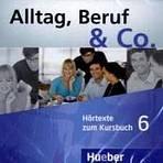 Alltag, Beruf & Co. 6 Audio-CDs zum Kursbuch