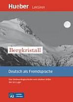 Leichte Literatur A2: Bergkristall, Leseheft : 9783195116732