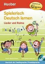 Spielerisch Deutsch lernen Lieder und Reime Buch + gratis Audio CD