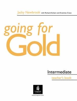 GOING FOR GOLD Intermediate Teacher´s Book