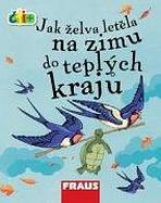 Čti+ Jak želva letěla na zimu do teplých krajů