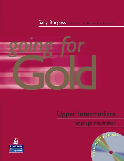 GOING FOR GOLD Upper Intermediate Exam Maximiser (No Key) & Audio CD