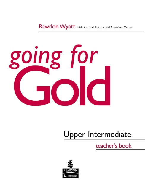 GOING FOR GOLD Upper Intermediate Teacher´s Book