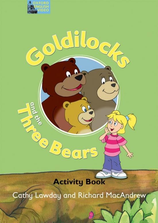 Fairy Tales Video GOLDILOCKS AND THREE BEARS ACTIVITY BOOK : 9780194593311
