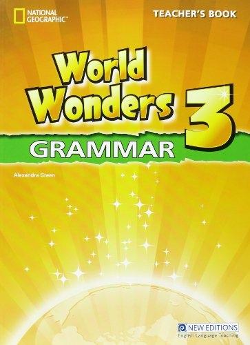 WORLD WONDERS 3 GRAMMAR TEACHER´S BOOK