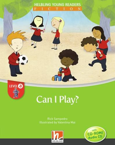 HELBLING Young Readers A Can I play? + CD/CD-ROM (Rick Sampedro)