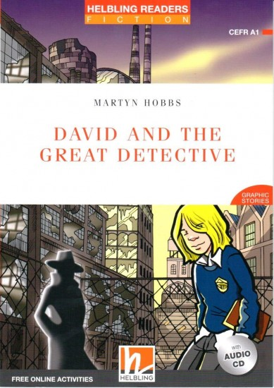 HELBLING READERS Red Series Level 1 David and the Great Detective + Audio CD (Martyn Hobbs)