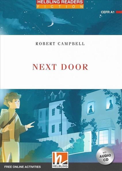 HELBLING READERS Red Series Level 1 Next Door + Audio CD (Robert Campbell)
