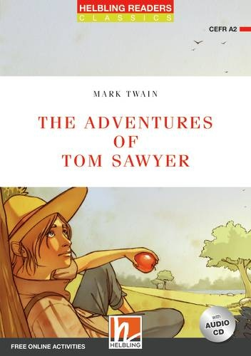 HELBLING READERS Red Series Level 3 The Adventures of Tom Sawyer + Audio CD (Mark Twain, adapted by David A. Hill)