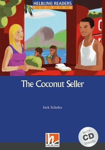 HELBLING READERS Blue Series Level 5 The Coconut Seller + Audio CD (Jack Scholes)