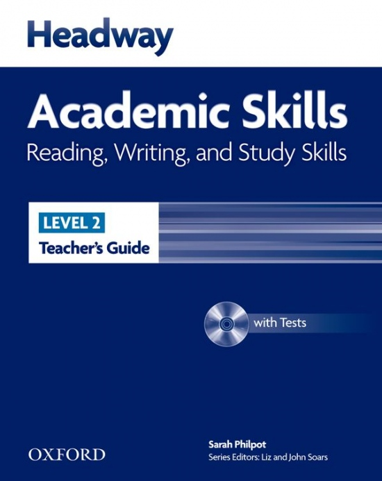 Headway Academic Skills 2 Reading, Writing and Study Skills Teacher´s Guide with Tests CD-ROM