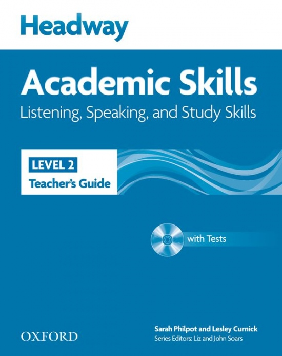 Headway Academic Skills 2 Listening & Speaking Teacher´s Guide with Tests CD-ROM