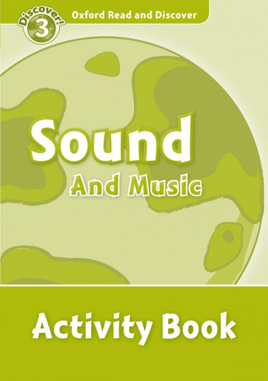 Oxford Read And Discover 3 Sound And Music Activity Book
