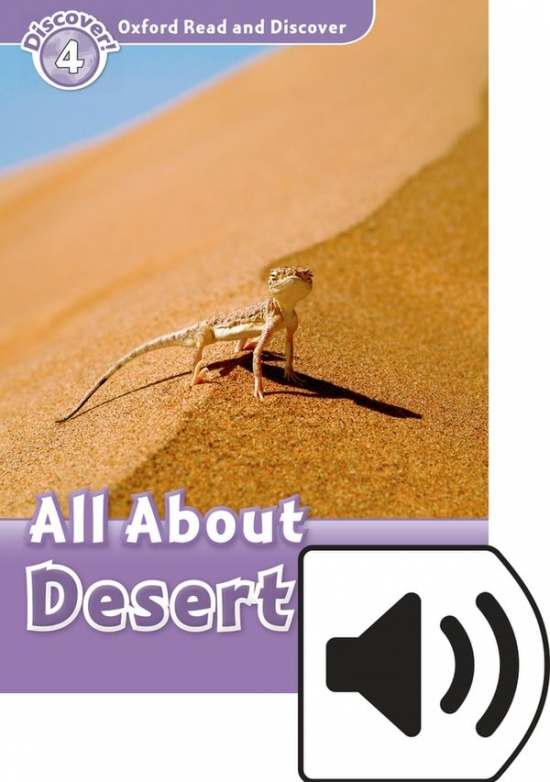 Oxford Read And Discover 4 All About Desert Life Audio Pack