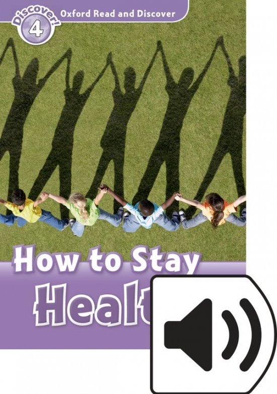 Oxford Read And Discover 4 How To Stay Healthy Audio Mp3 Pack
