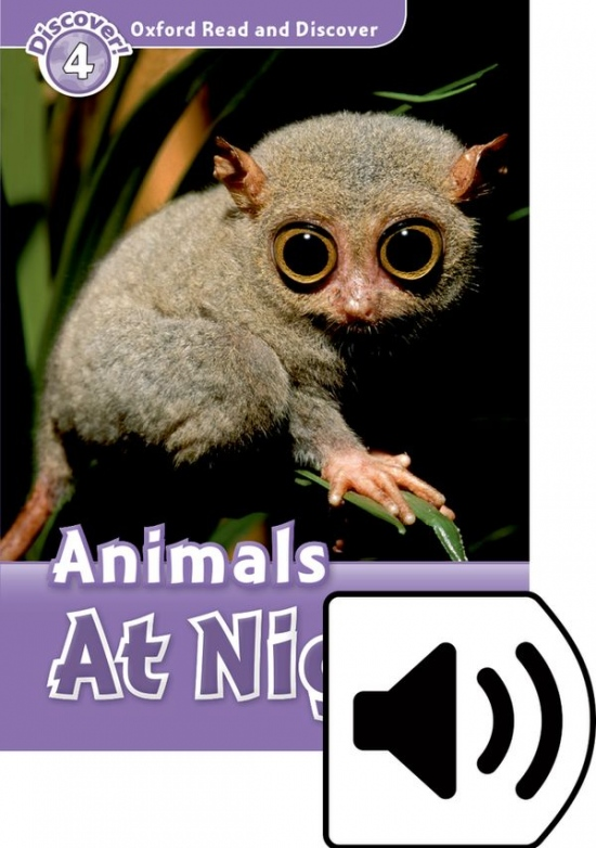 Oxford Read And Discover 4 Animals at Night Audio Mp3 Pack