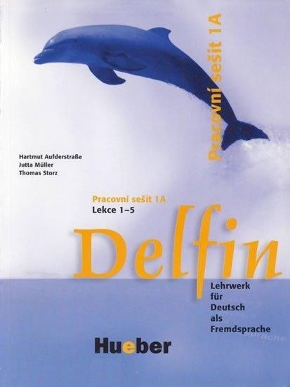 Delfin, zweibändige Ausgabe, Pracovní sešit 1A