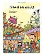 LUDO ET SES AMIS 3 EXERCICES