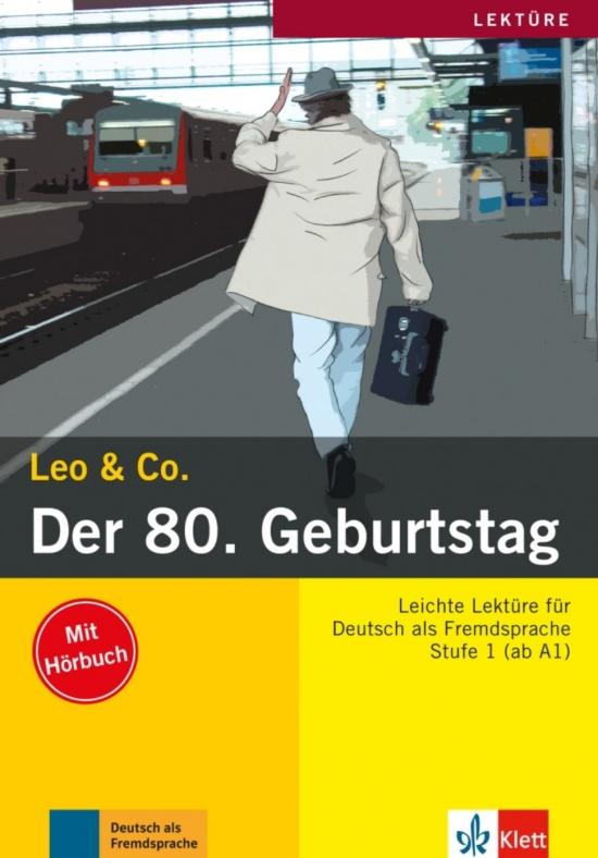 Leo und Co. Stufe 1 Der 80. Geburtstag Buch mit Audio CD