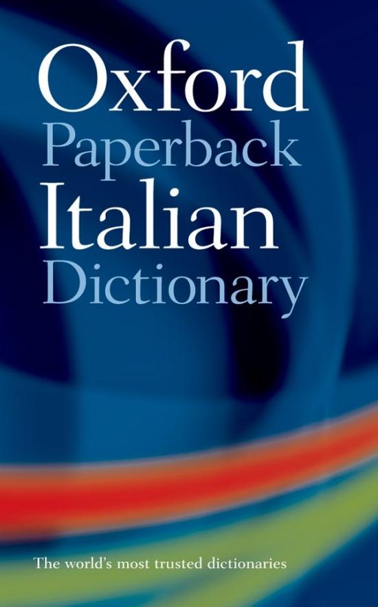 Oxford Paperback Italian Dictionary: ITALIAN - ENGLISH, ENGLISH - ITALIAN
