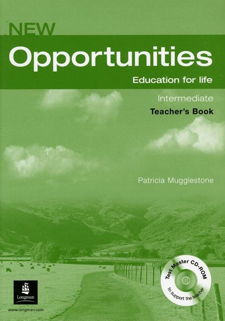 NEW OPPORTUNITIES Intermediate Teacher´s Book with Test Master CD-ROM