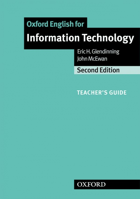 OXFORD ENGLISH FOR INFORMATION TECHNOLOGY New Edition TEACHERS´S BOOK