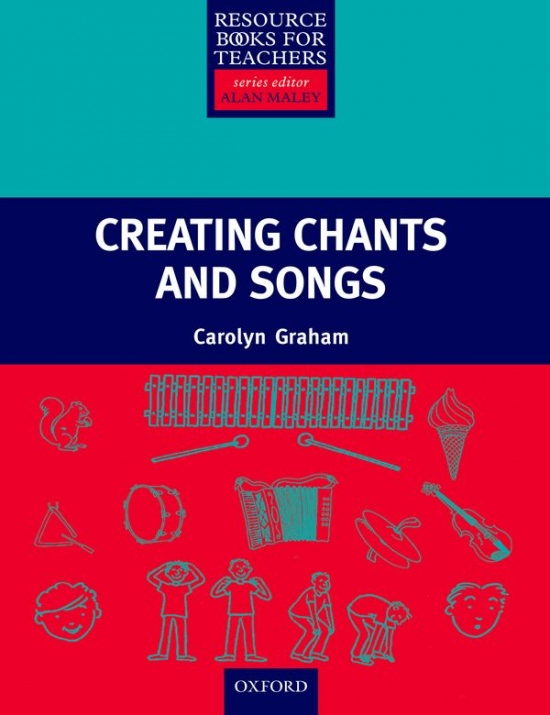 Resource Books For Teachers Primary - CREATING CHANTS AND SONGS + CD : 9780194422369