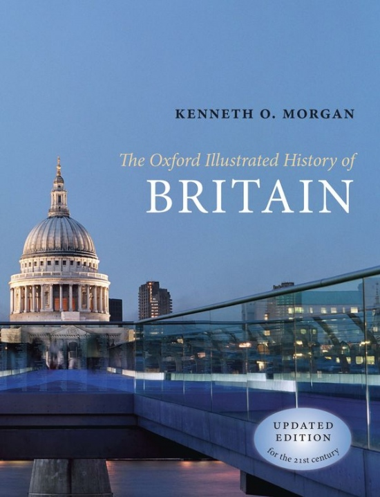 Oxford Illustrated history of BRITAIN Updated Edition