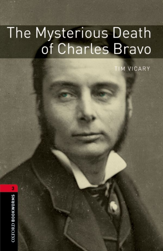 New Oxford Bookworms Library 3 The Mysterious Death of Charles Bravo Audio Pack