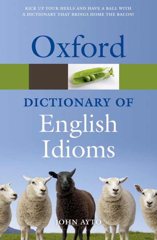 OXFORD DICTIONARY OF ENGLISH IDIOMS 3rd Edition